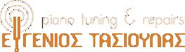Ευγένιος Τασιούλας: Piano Tuning & Repairs
